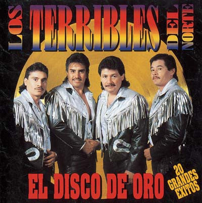 Los Terribles Del Norte - El Disco Oro / 20 Grandes Exitos
