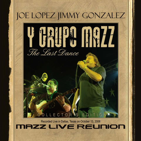 Joe Lopez, Jimmy Gonzalez Y Grupo Mazz - Mazz Live Reunion, The Last Dance