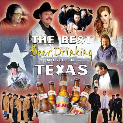 Various Artists - The Best Beer Drinking Music In Texas