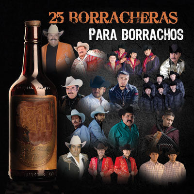 Various Artists - 25 Borracheras Para Borrachos