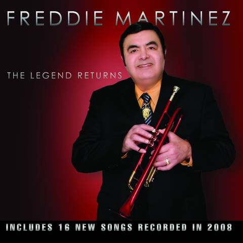 Freddie Martinez - The Legend Returns
