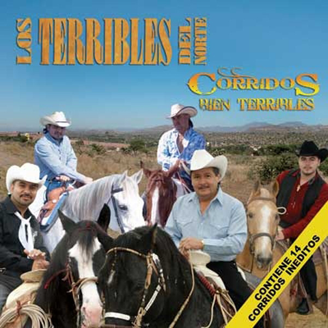 Los Terribles Del Norte - Corridos Bien Terribles