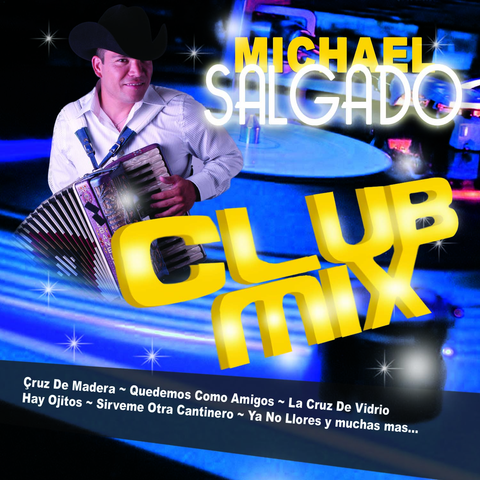 Michael Salgado - Club Mix