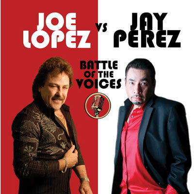 Joe Lopez vs Jay Perez - Battle of the Voices