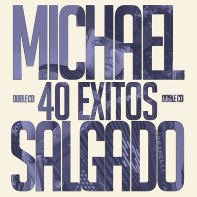 Michael Salgado - 40 Exitos