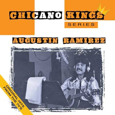 Augustin Ramirez - Chicano Kings Series