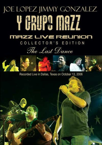 Joe Lopez, Jimmy Gonzalez Y Grupo Mazz- Mazz Live Reunion, The Last Dance DVD