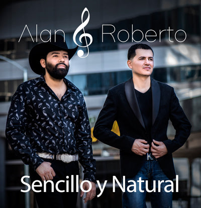 Alan Y Roberto - Sencillo Y Natural
