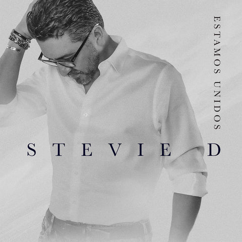 STEVIE D - ESTAMOS UNIDOS