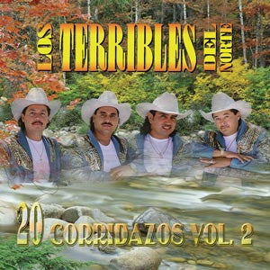 Los Terribles Del Norte - 20 Corridazos Vol. 2