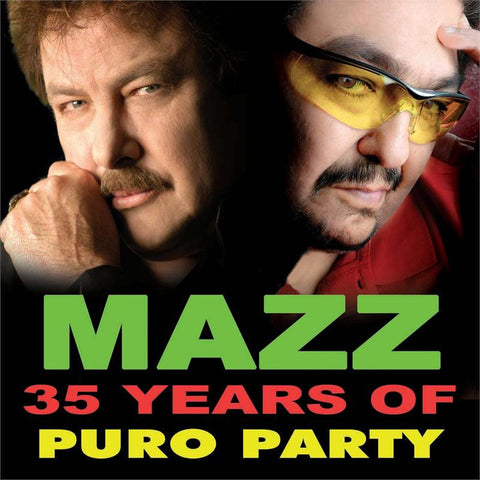 Mazz - 35 Years Of Puro Party