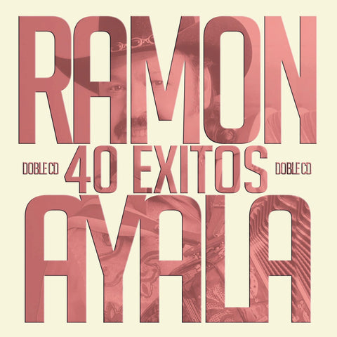 Ramon Ayala - 40 Éxitos