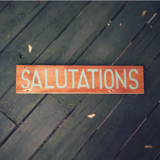 Salutations Hand-Painted Sign