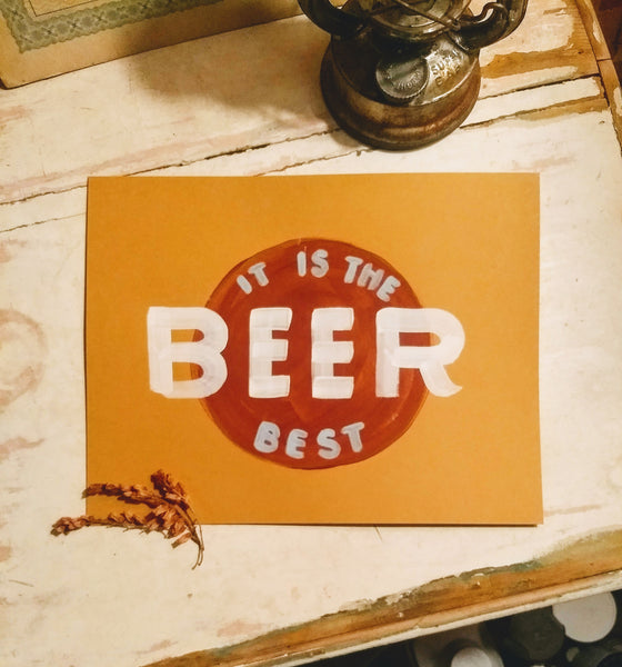 Beer: It is the Best