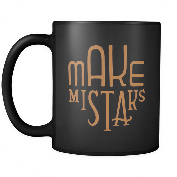 Make Mistaks Mug