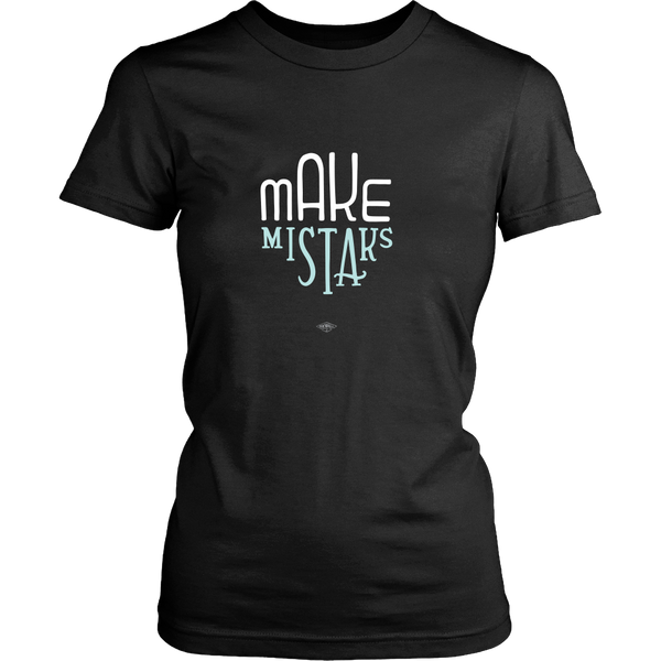 Make Mistak(e)s Womens Tee