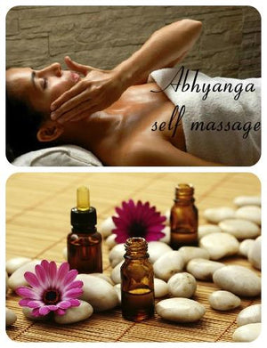 Ayurvedic Self Massage - How to Perform Abhyanga