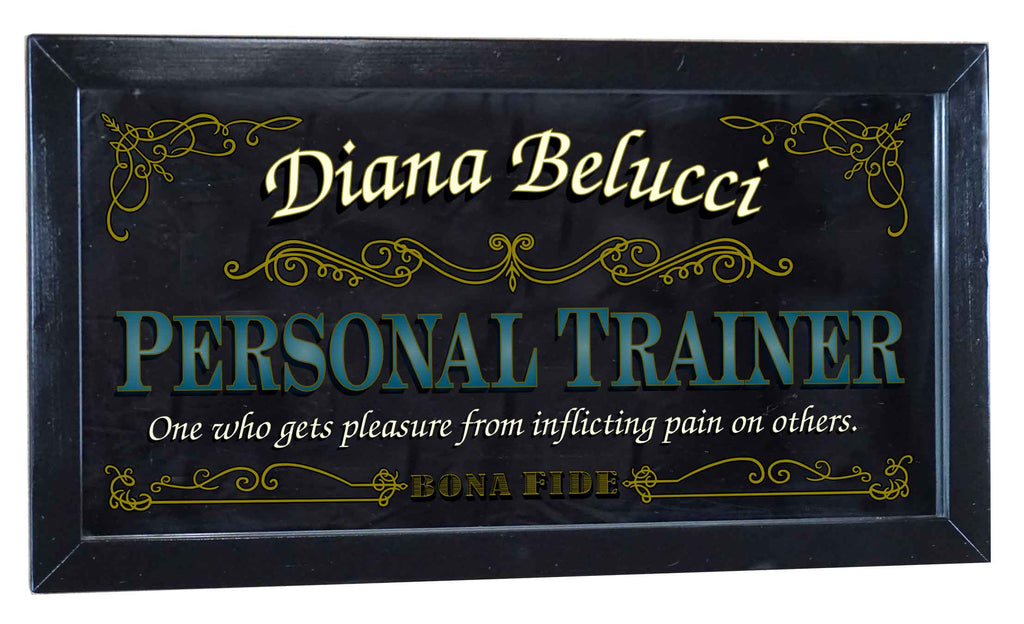 Personal Trainer Personalized Bar Occupational Business Mirror Sign