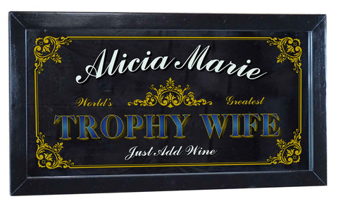 Trophy Wife Personalized Bar Occupational Business Mirror Sign