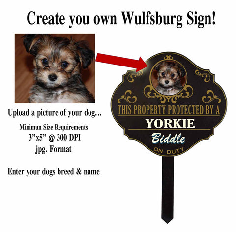 "Personalized Custom Protected by... ""Your Dog"" Wulfsburg Sign"