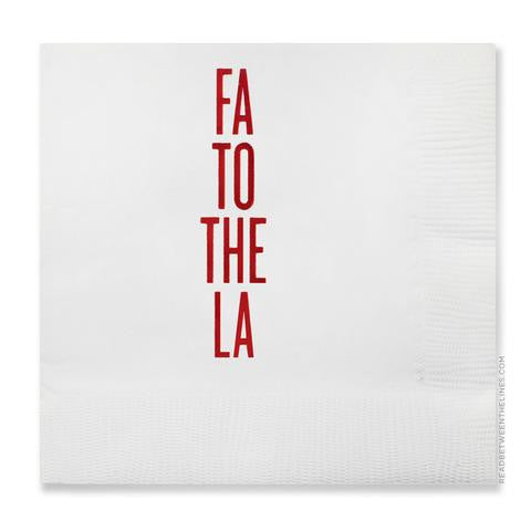 Fa to the La - Cocktail Napkins