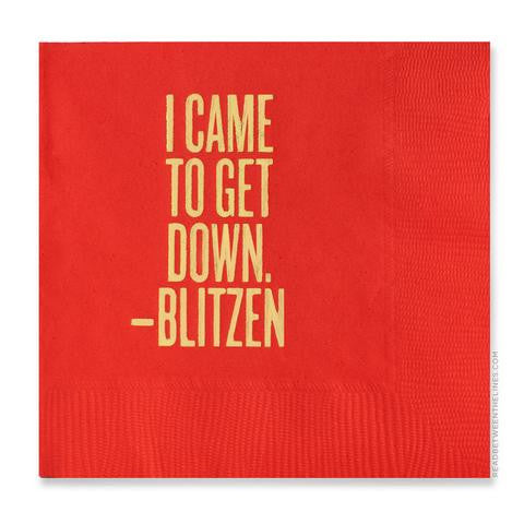 I Came to Get Down -Blitzen Cocktail Napkins