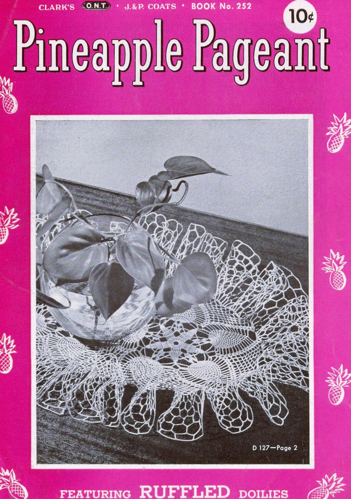 VINTAGE 1940s Coats Clark 252 Book Pineapple Pageant Crochet Patterns Ruffled Lace Doilies