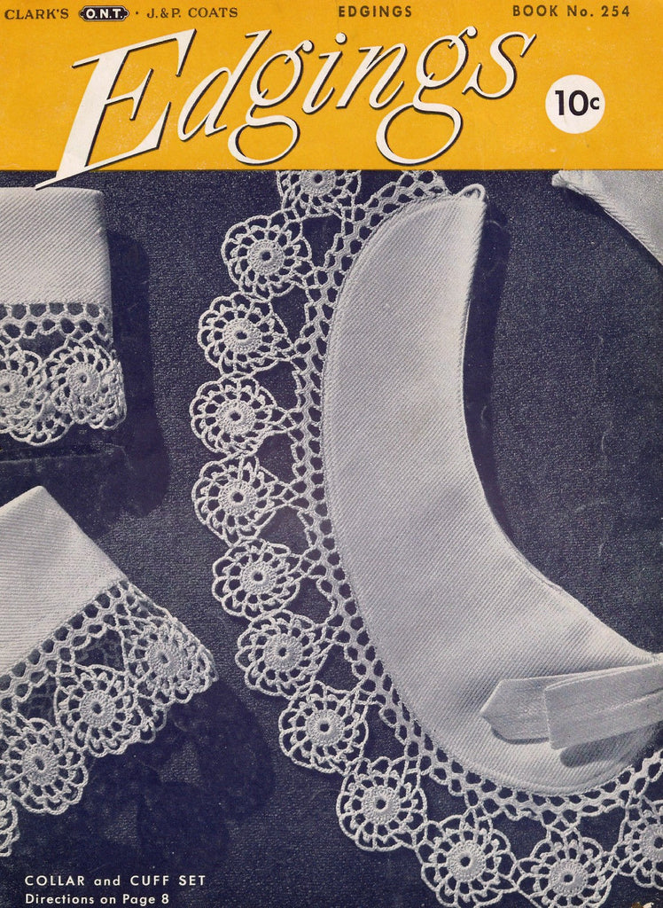 VINTAGE 1940s Coats n Clarks Crochet Book 254 Lace Crocheted Edgings Hairpin Lace Patterns Collar Cuffs Motifs Lovely Designs