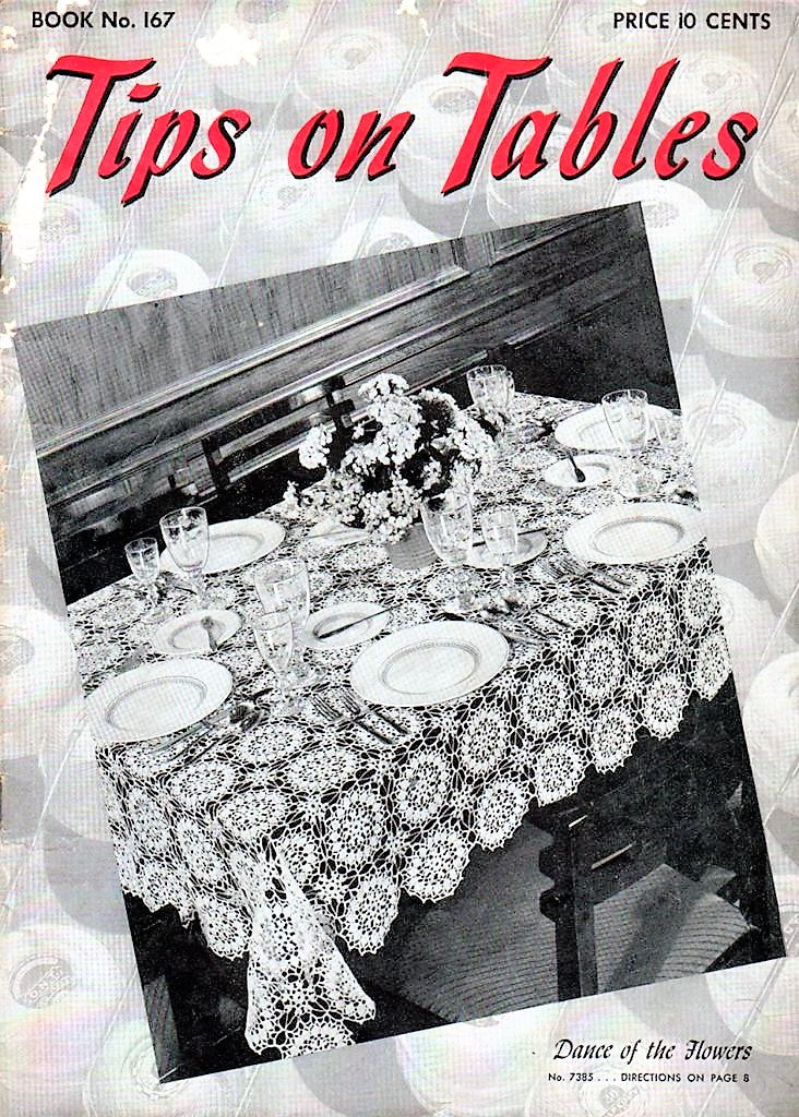 1940s Vintage Crochet Booklet The Spool Cotton Co. Book No.167 Tips On Tables Beautiful Crocheted Lace Table Linens