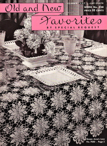 1940s Vintage CROCHET Lace Book Coats Clark 238 Old New Crochet Favorites Patterns Doilies Tablecloths Aprons Bedspreads and More