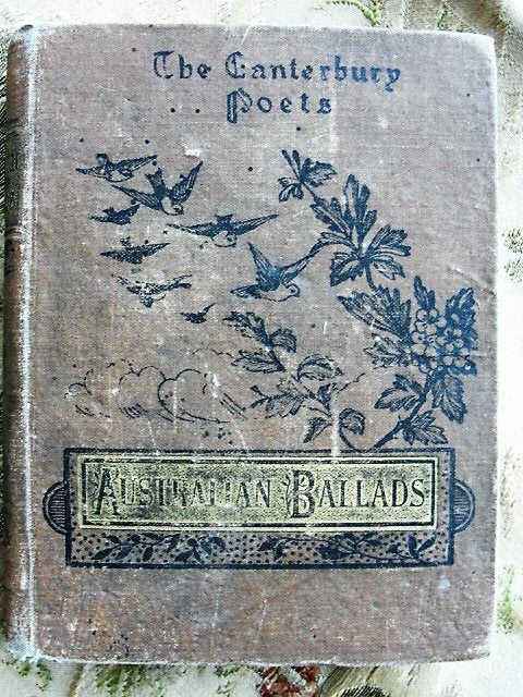 1888 AUSTRALIAN Ballads and Rhymes Poems Inspired By Life n Scenery In Australia and New Zealand Hardcover Book Canterbury Poets Antiquarian