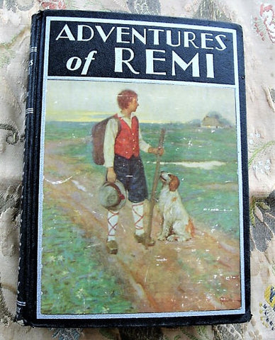 1930s  Childrens Book Adventures of Remi From The French of Hector Malots Sans Famille Decorative Vintage Book Collectible Childrens Books