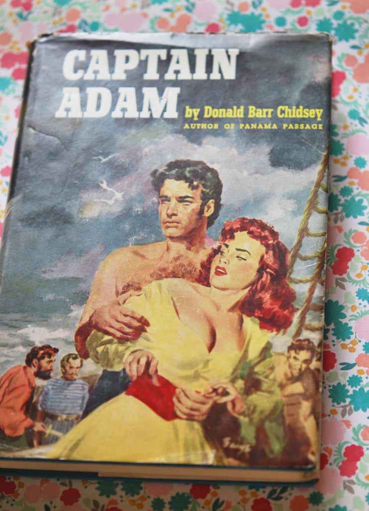 1950s Captain Adam Pirate Romance Novel by Donald Barr Chidsey Art by Barye Phillips