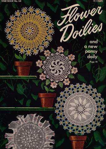 1940s Star Crochet Book No. 64 Beautiful Floral Flower Doilies Crochet Patterns Doily Pansy Rose Violet Lily Daisy