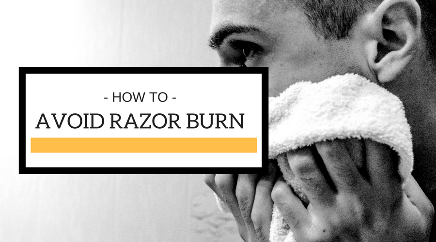 How to Avoid Razor Burn and Bumps