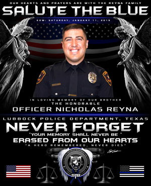 NEVER FORGET OFFICER NICHOLAS REYNA