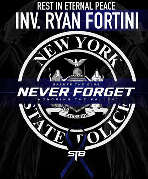 NEVER FORGET INV. RYAN FORTINI
