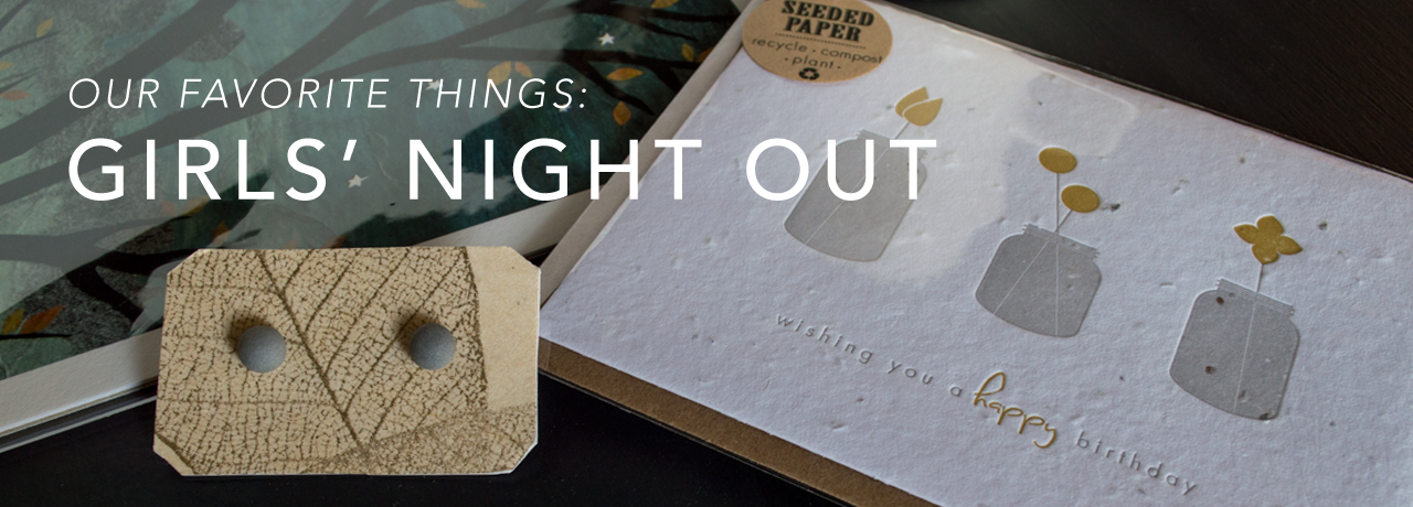 """""""Girls' Night Out"""" - Our Favorite Things at Chestnut Studios, Art and Handcrafted Gifts in Lindsborg KS"""