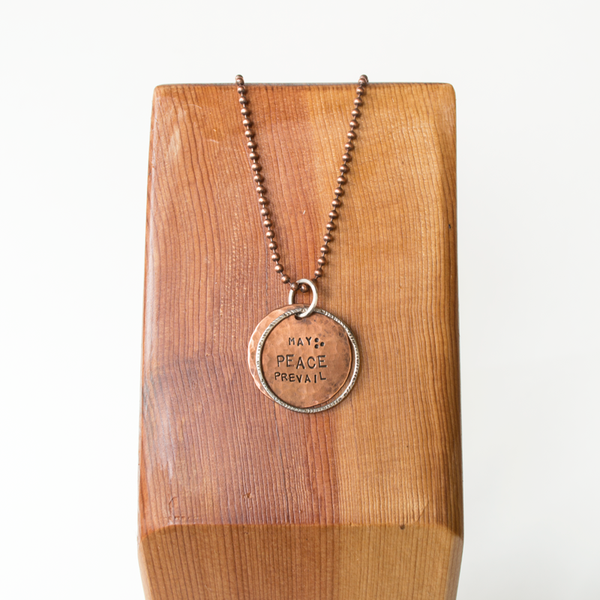 """May Peace Prevail"" Pendant Necklace"