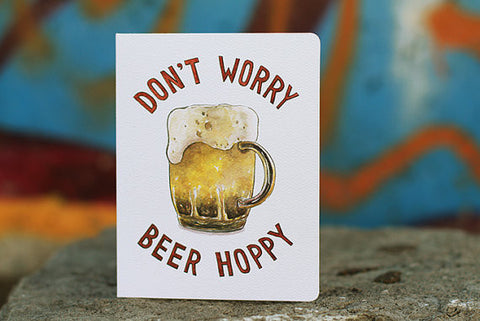 Don't Worry Beer Hoppy Card