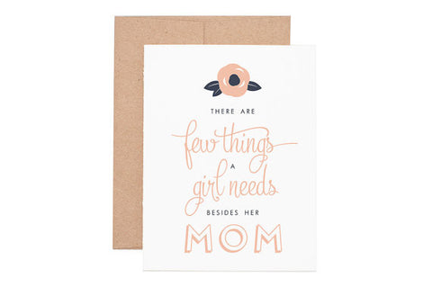 """Few Things a Girl Needs"" Mother's Day Card"