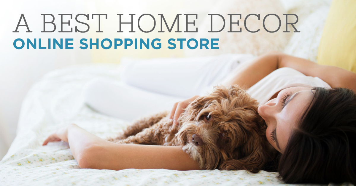 A Best Home Decor Online Shopping Store