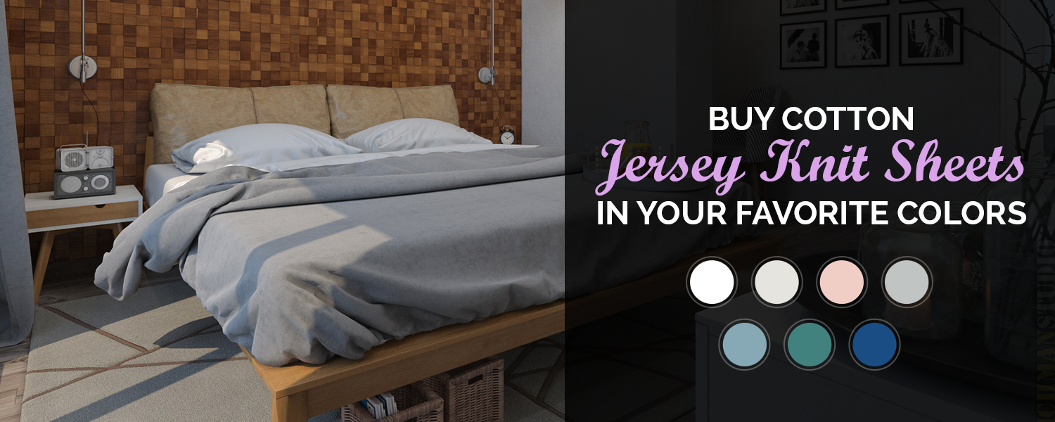 Modern Style Of Jersey Knit Sheets In Best Colors: Jersey Sheet ...
