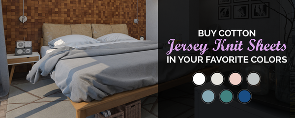 Modern Style Of Jersey Knit Sheets In Best Colors