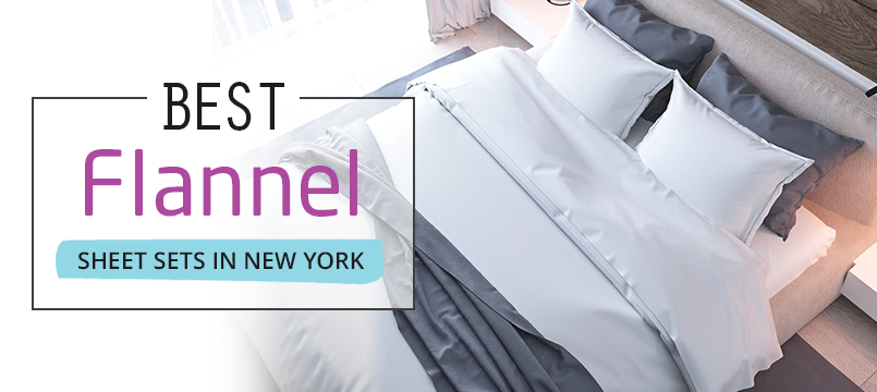 Shop Best Flannel Sheet Sets In New York