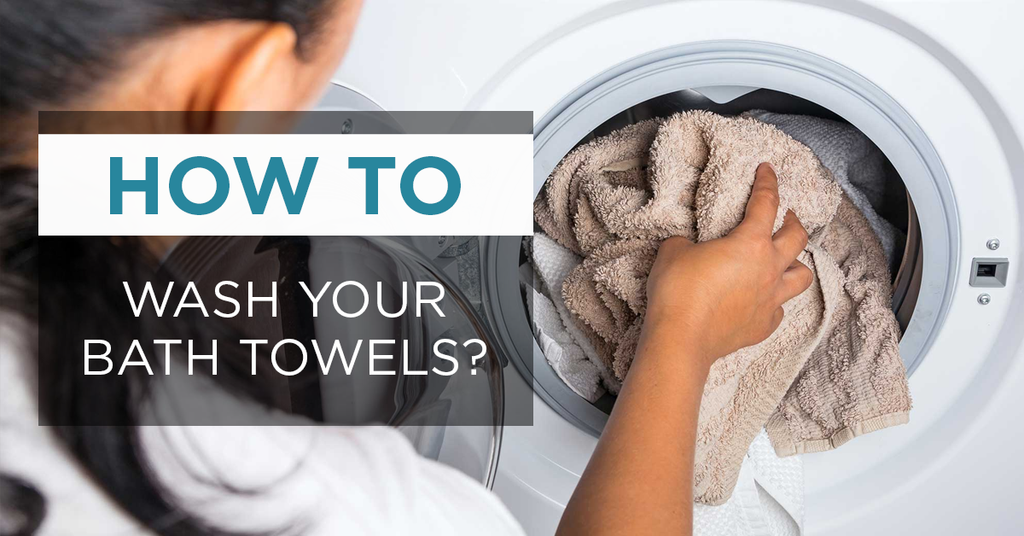 How To Wash your Bath Towels?