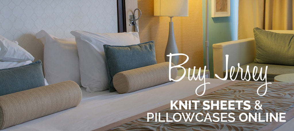 Best Cotton Jersey Sheet Sets And Pillowcases In Beautiful Colors