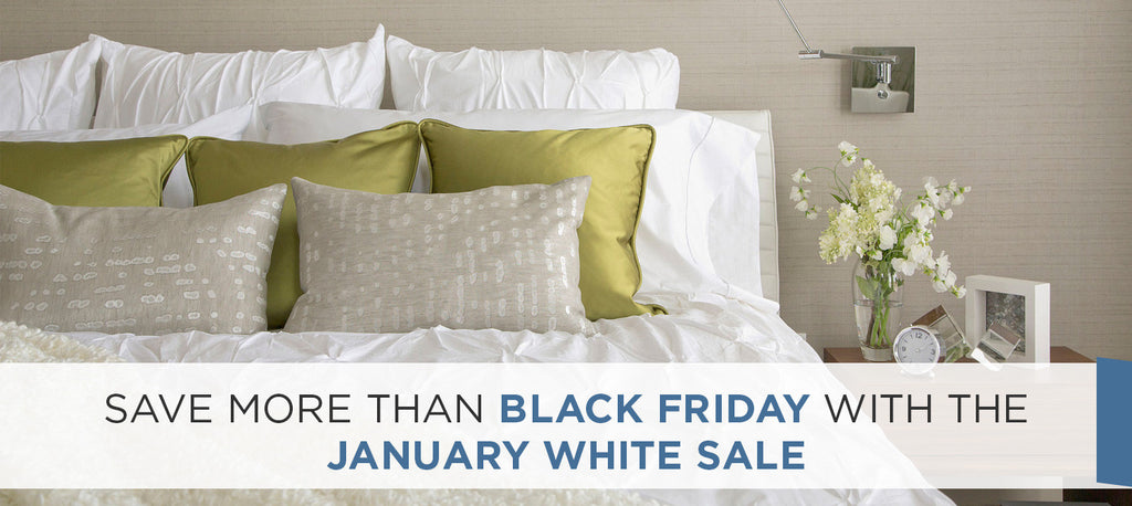 Save More Than Black Friday With The January White Sale