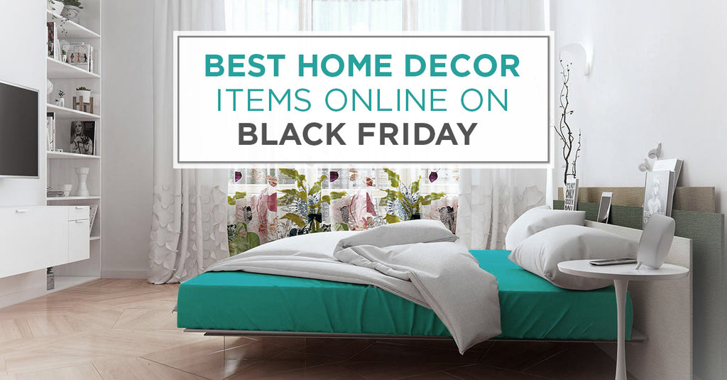 Buy Best Home Decor Deals for Black Friday
