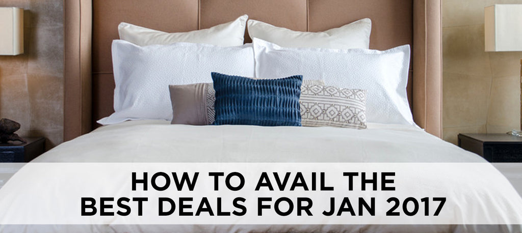 How To Avail The Best Deals For January 2017